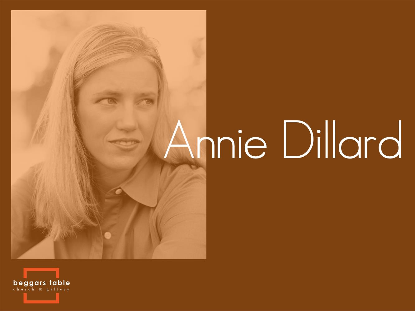 BT Influence - Annie Dillard