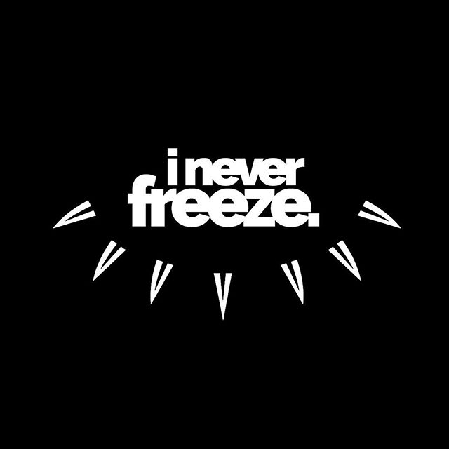 """#design #logo #brand #graphicdesign #graphicdesigner #typography #marvel #blackpanther #ineverfreeze #illustrator #simple #blackandwhite black panther marvel inspired quote from the movie 👀❄️ """"I never freeze"""""""