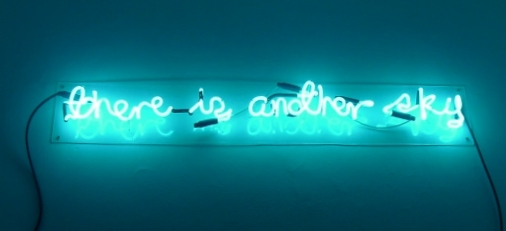 Kiri Dalena,  There is Another Sky , 2016. Neon light installation   Edition:5, 21x120 cm.