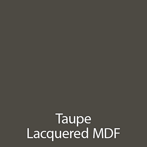 Taupe Lacquered MDF.jpg