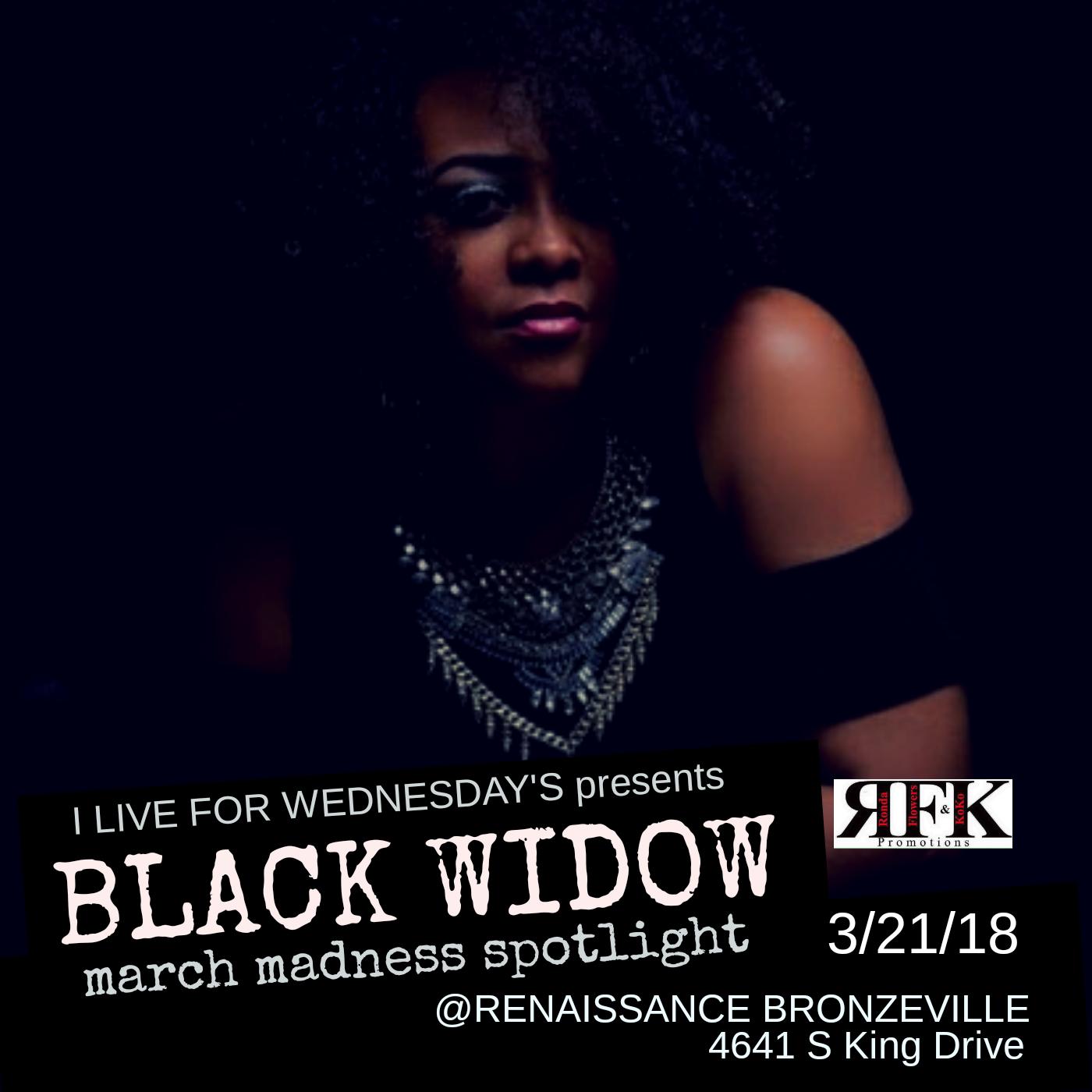 Come Hear Black Widow Live!! - Weds, March 21st at the Renaissance Bronzeville