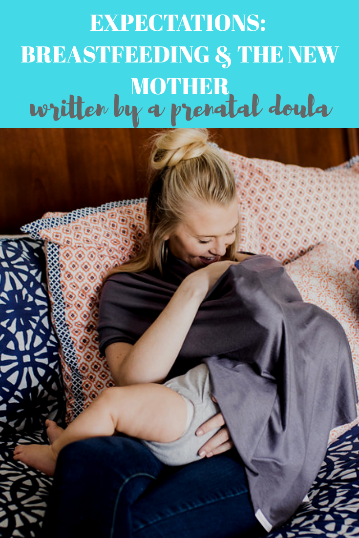 Expectations: Breastfeeding and the New Mom