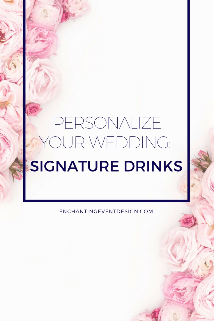 personalize_your_wedding_signature_drink_ideas