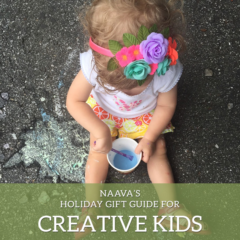 Naava Katz - Holiday Gift Guide For Creative Kids.jpg