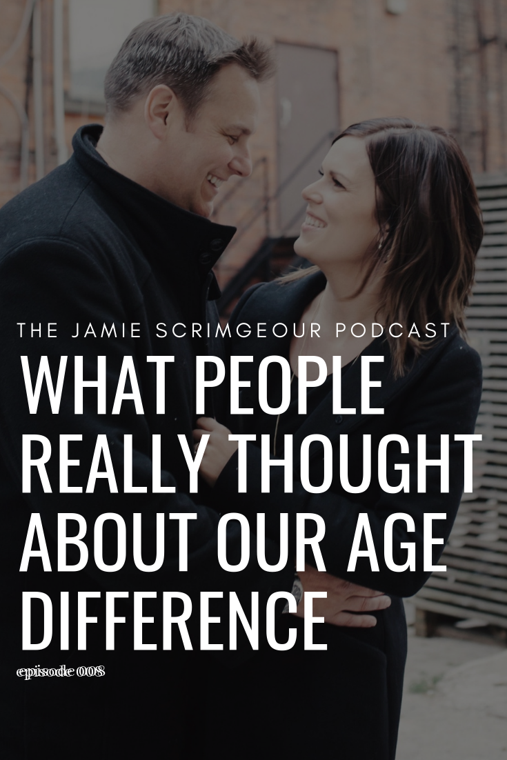 The Jamie Scrimgeour Podcast - What People Really Thought About Our Age Difference - Stepmom Podcast