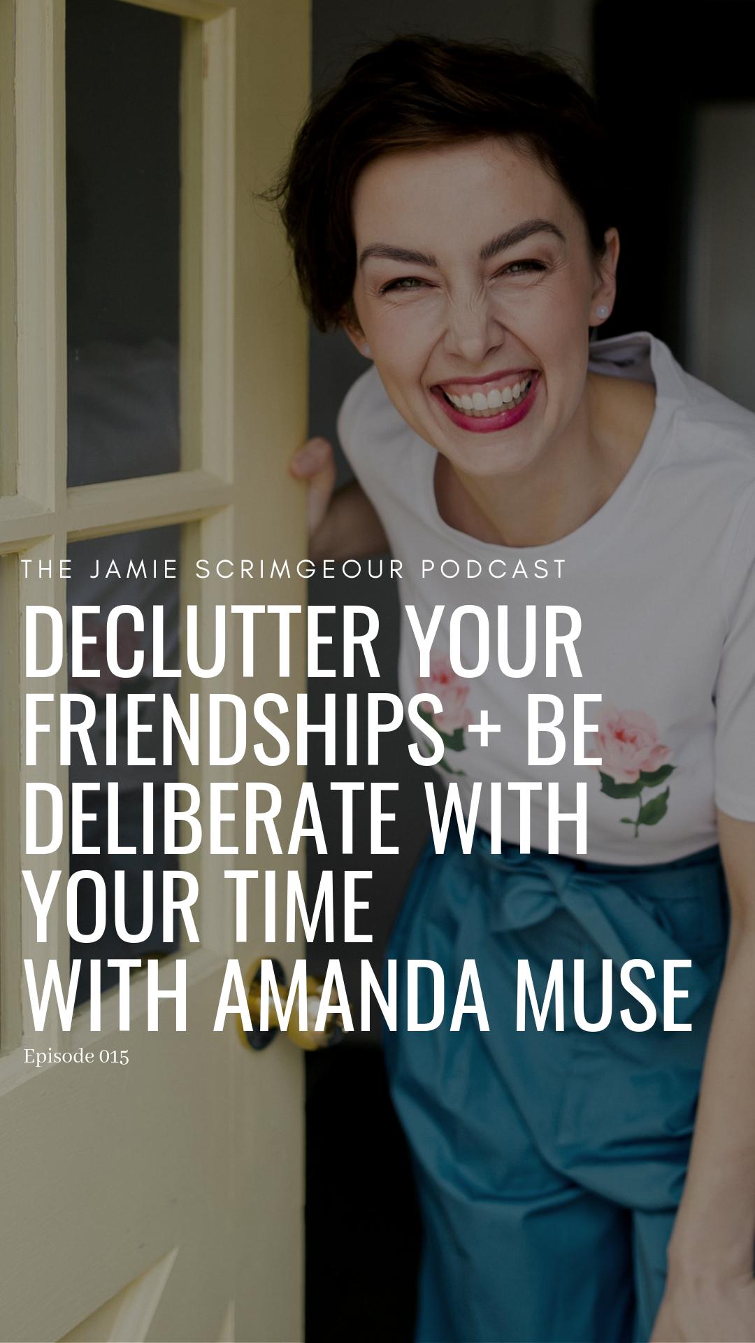 The Jamie Scrimgeour Podcast - Amanda Muse