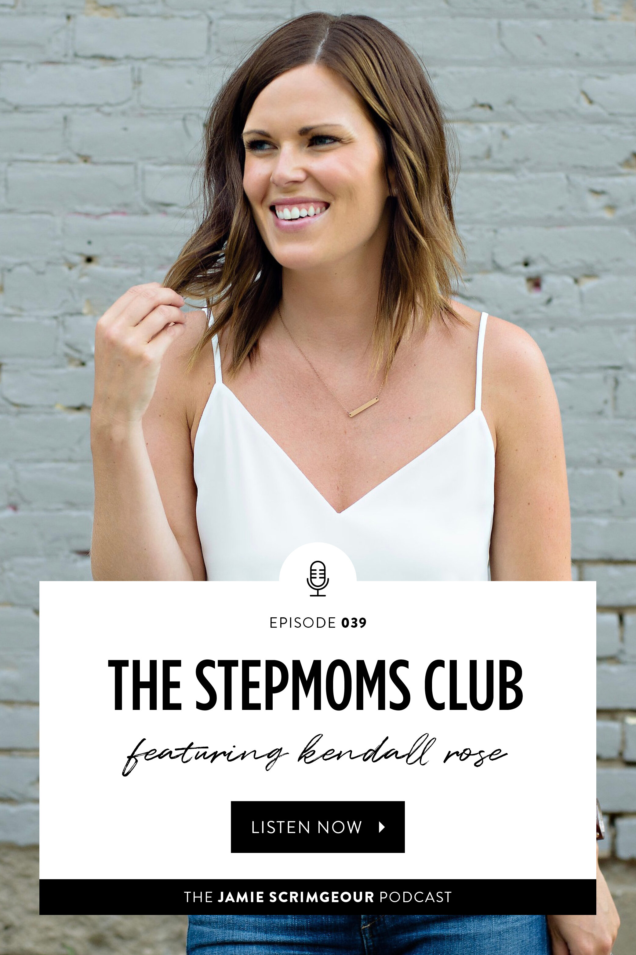 The Stepmoms Club with Kendall Rose on EP 39 of The Jamie Scrimgeour Podcast