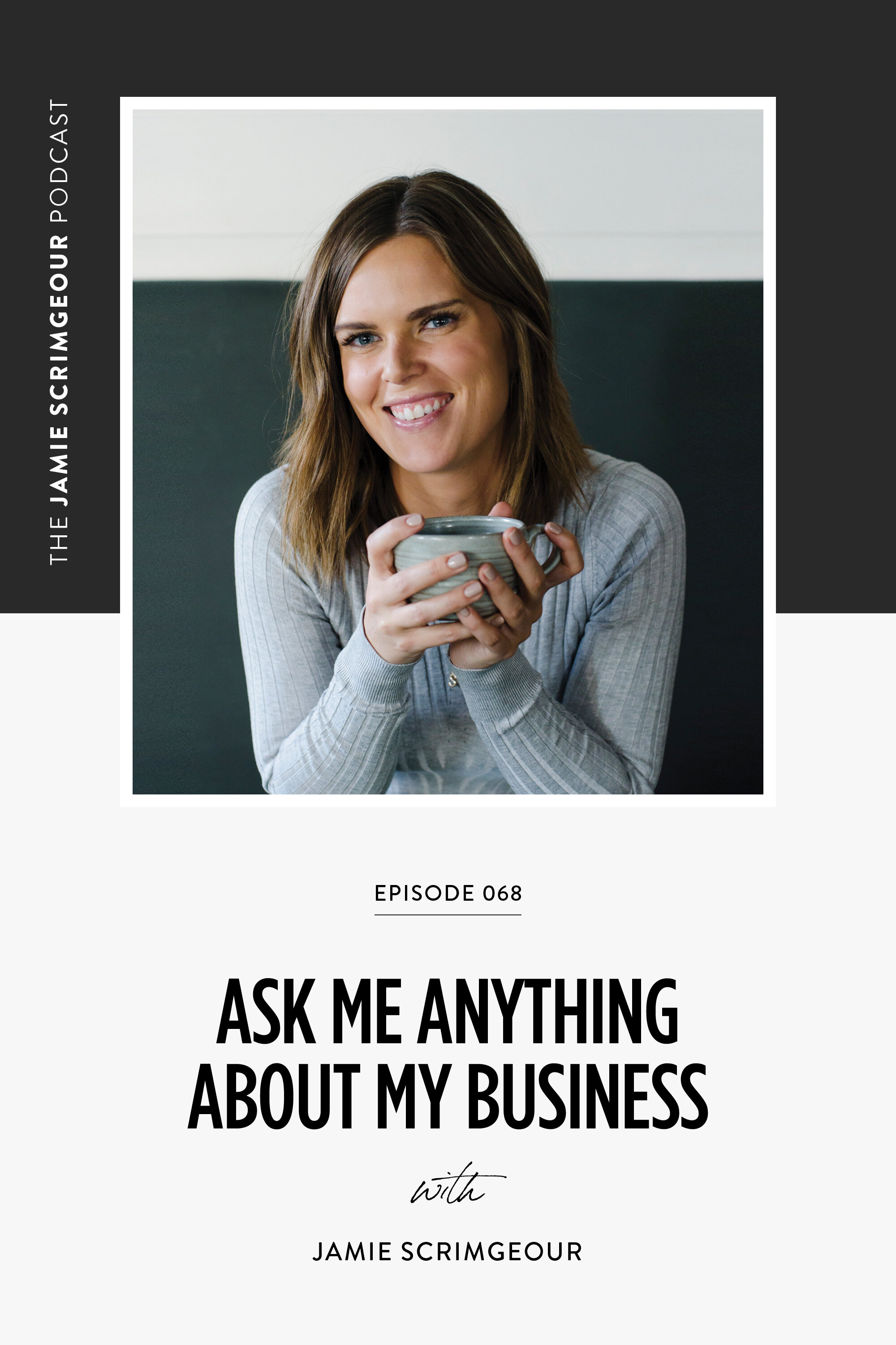The Jamie Scrimgeour Podcast Episode 068 - Ask Me Anything About My Business