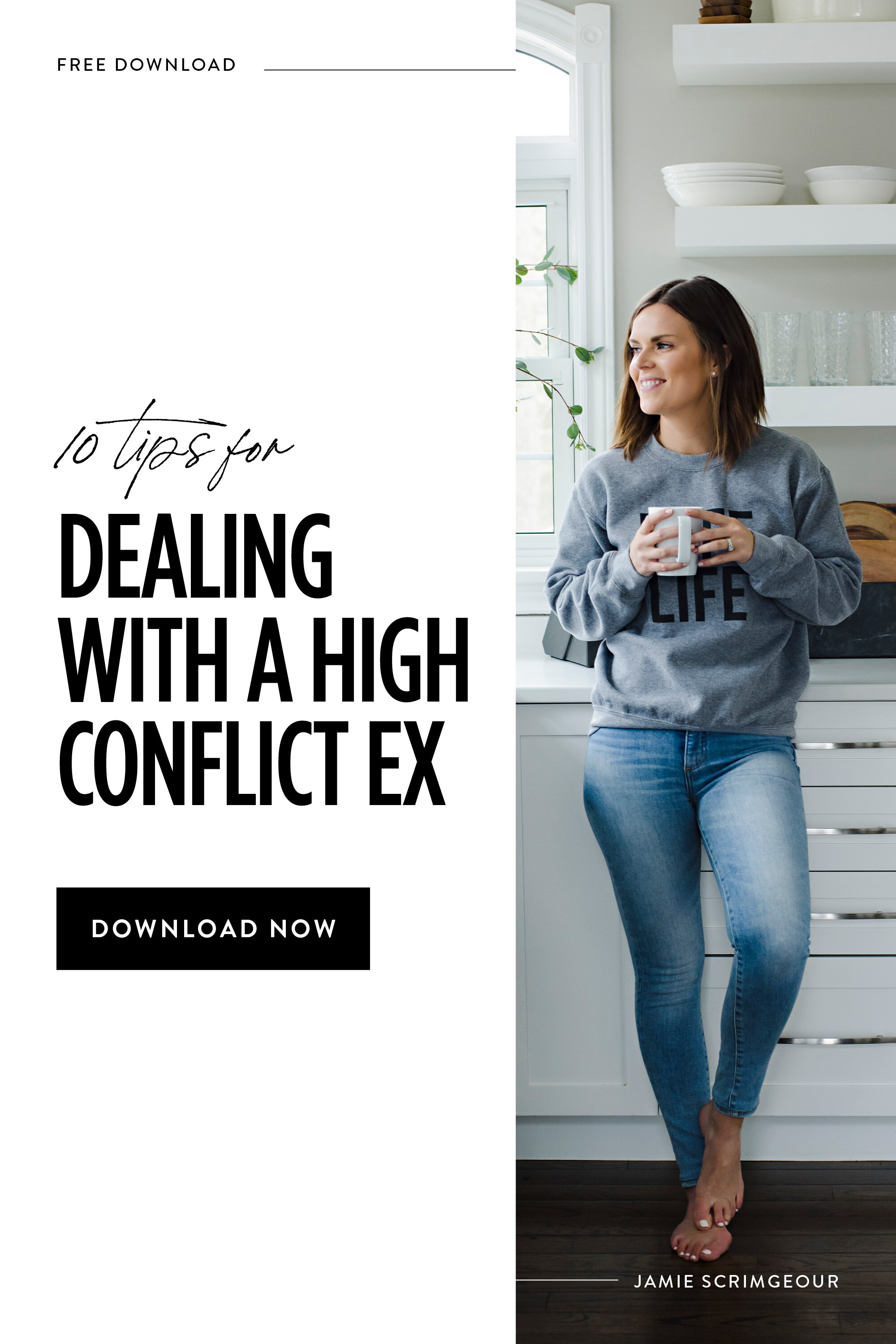 How To Deal With A High Conflict Ex - Jamie Scrimgeour - Support For Stepmoms