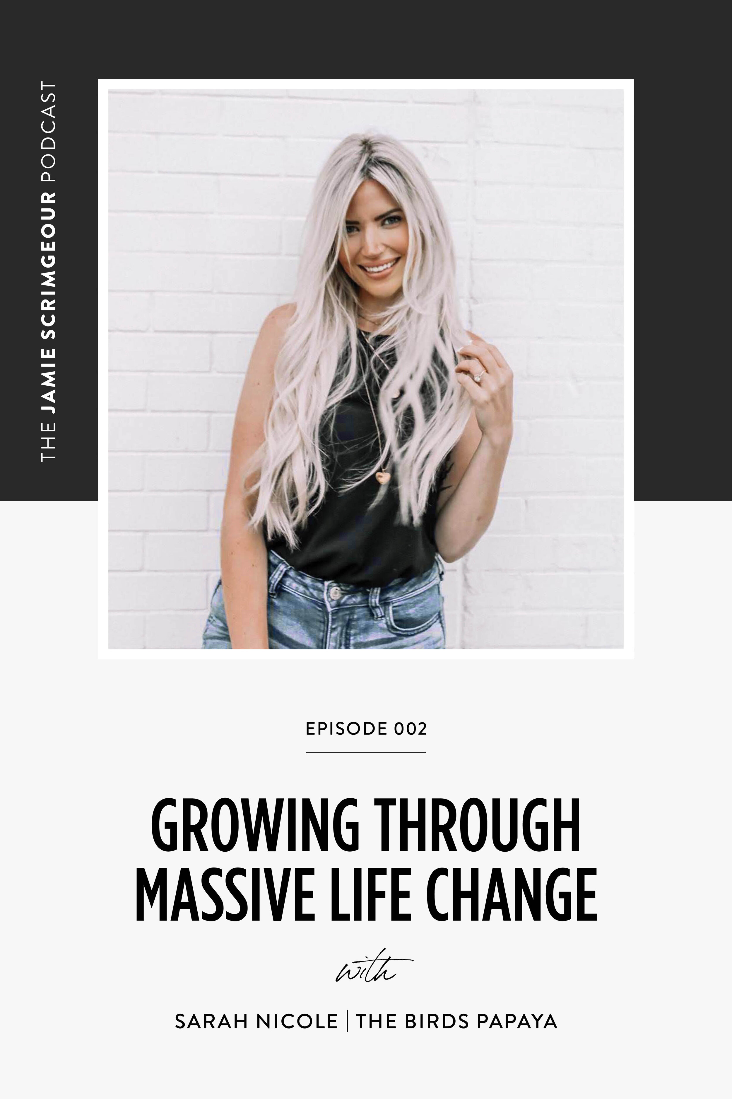 The KICK-ASS Stepmom Podcast - Growing Through Massive Life Change with The Birds Papaya