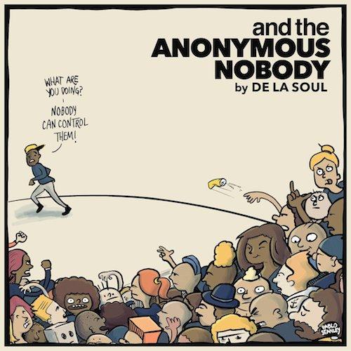 De La Soul  ...and the Anonymous Nobody    Recording    59th Annual Grammys - Best Rap Album Nominee