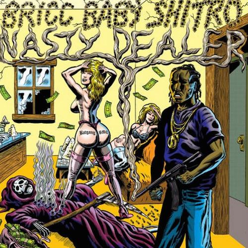 Bricc Baby  Nasty Dealer 2    Mixing
