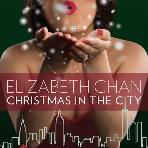 Elizabeth Chan  Christmas In The City    Mixing