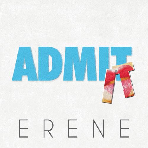 Erene  Admit It    Mixing