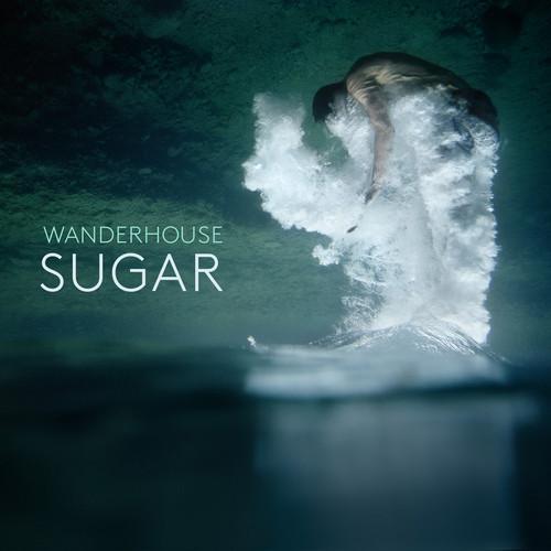 Wanderhouse  Sugar    Mixing