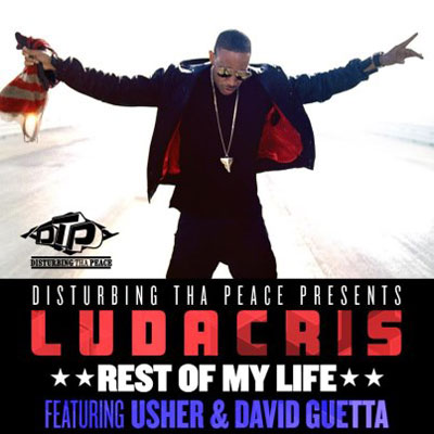 Ludacris ft. David Guetta & Usher  Rest Of My Live    Recording