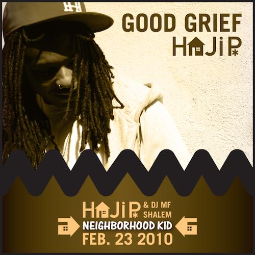 Haji P  Good Grief    Mixing