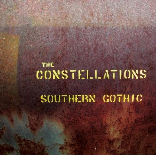 The Constellations  Southern Gothic (Pre-Album Alternate Tracklist)    Recording