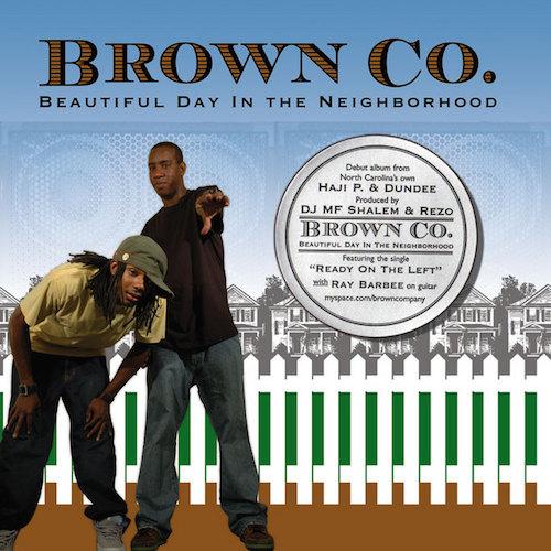 Brown Co  Beautiful Day In The Neighborhood    Mixing