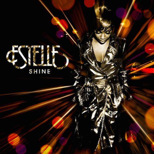 Estelle  Shine    Recording