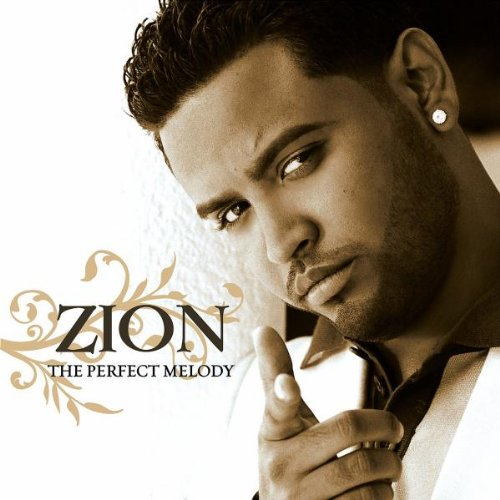 Zion The  Perfect Melody    Recording, Vocal Production, Mixing