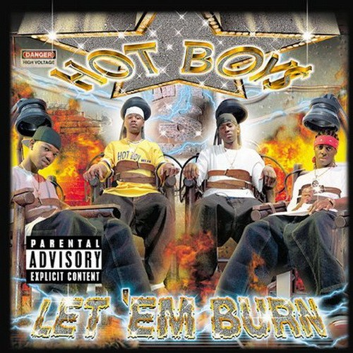 Hot Boyz  Let 'Em Burn    Recording, Mixing