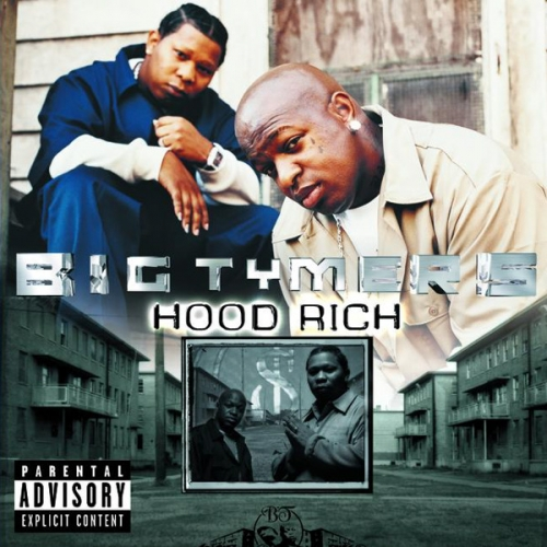 Big Tymers  Hood Rich    Recording
