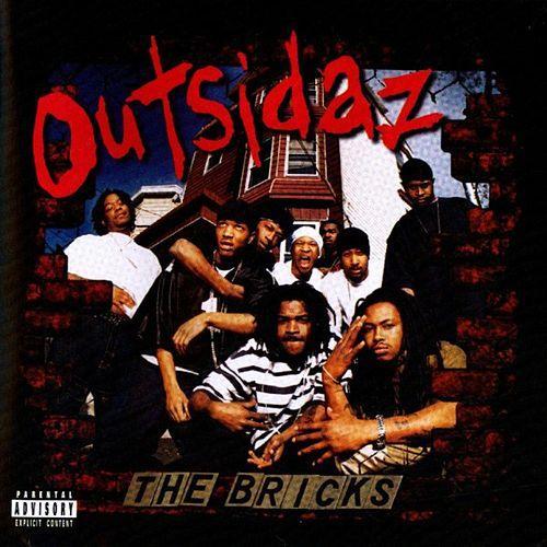 Outsidaz  The Bricks    Recording