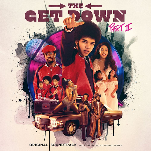 The Get Down  Pt 2 Soundtrack & Score    Recording, Mixing