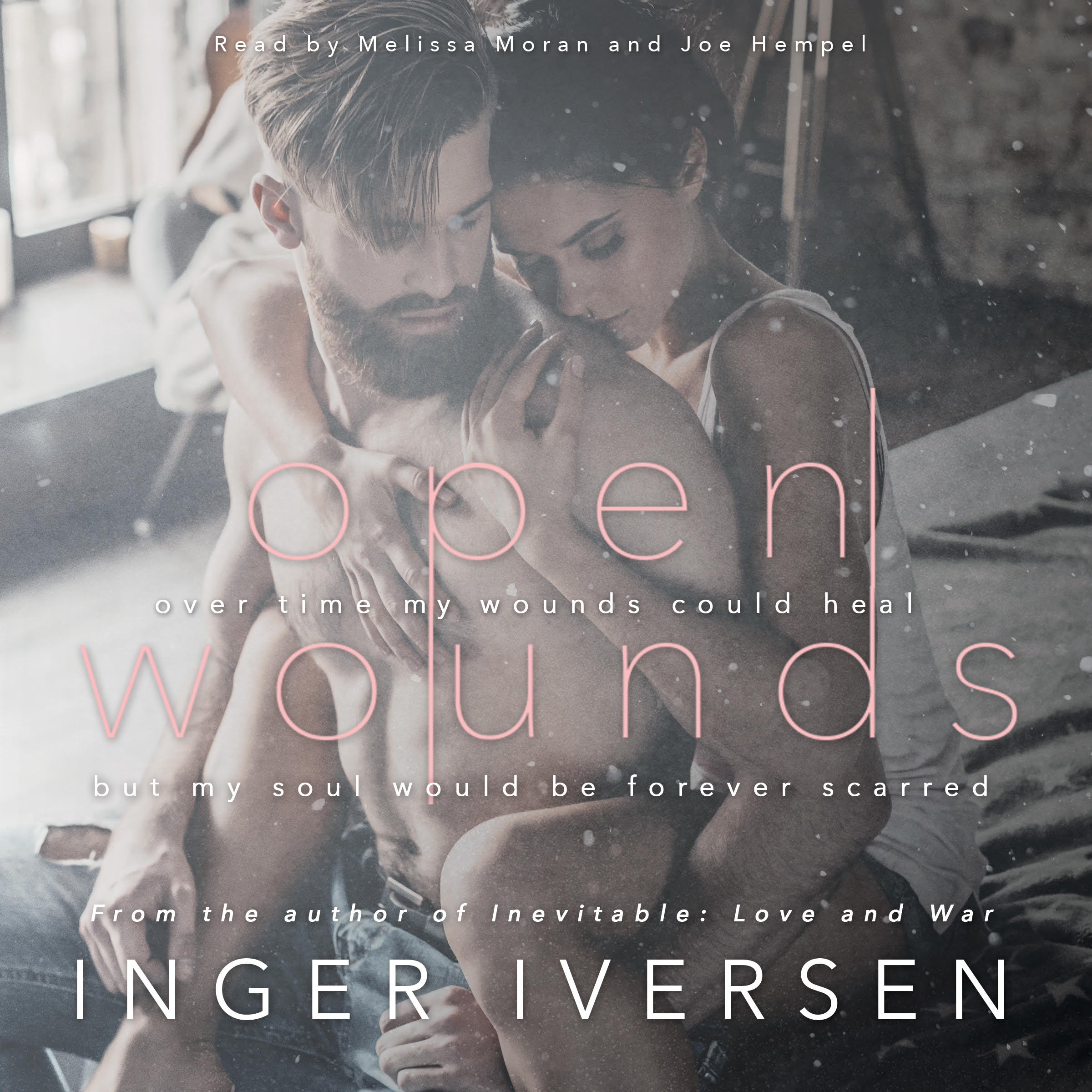 Missing Teal and Trent from Inevitable: Love & War? Check out Open Wounds, the second of many standalones. Open Wounds coming to audio soon!