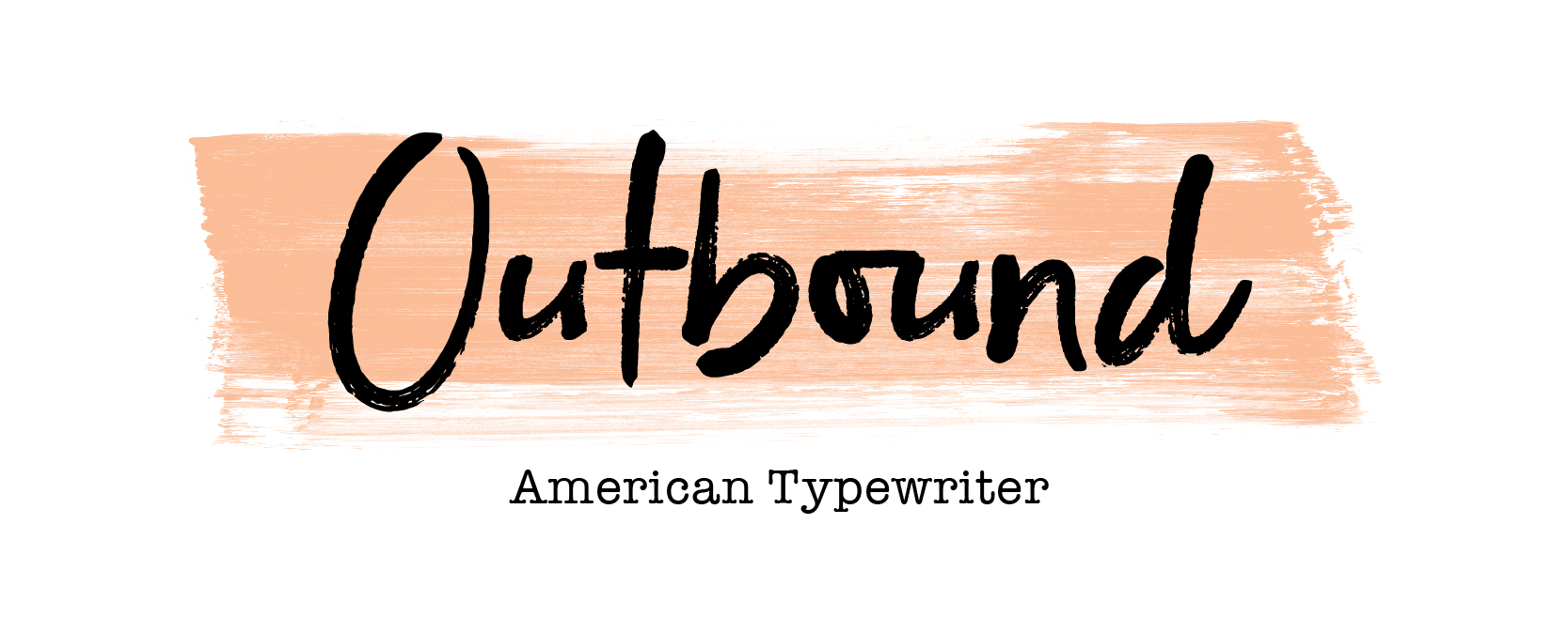 Outbound - Top Brush Fonts and Font Pairing