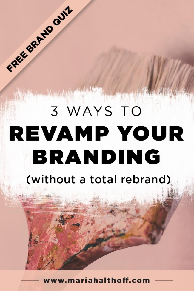 Is your branding outdated or no longer in line with your business? Maybe it's time for a brand revamp. Here's how to do it without totally rebranding!