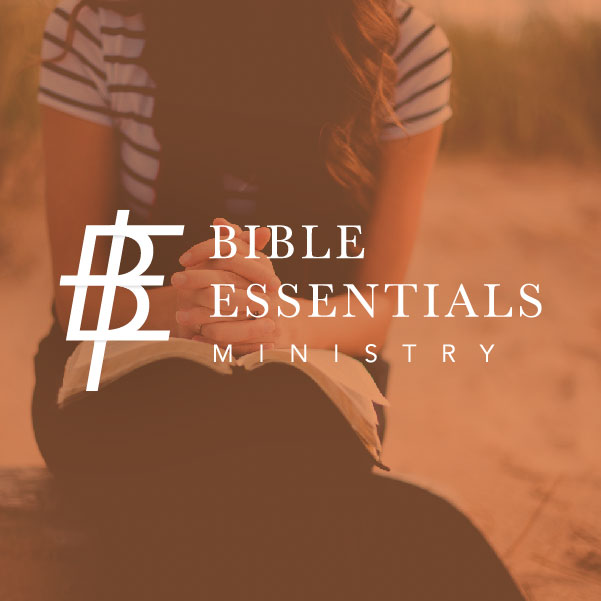 Bible Essentials Ministry<strong>Logo, Brand and Print</strong>