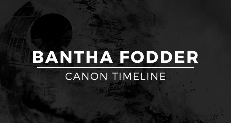 Bantha Fodder Canon Timeline