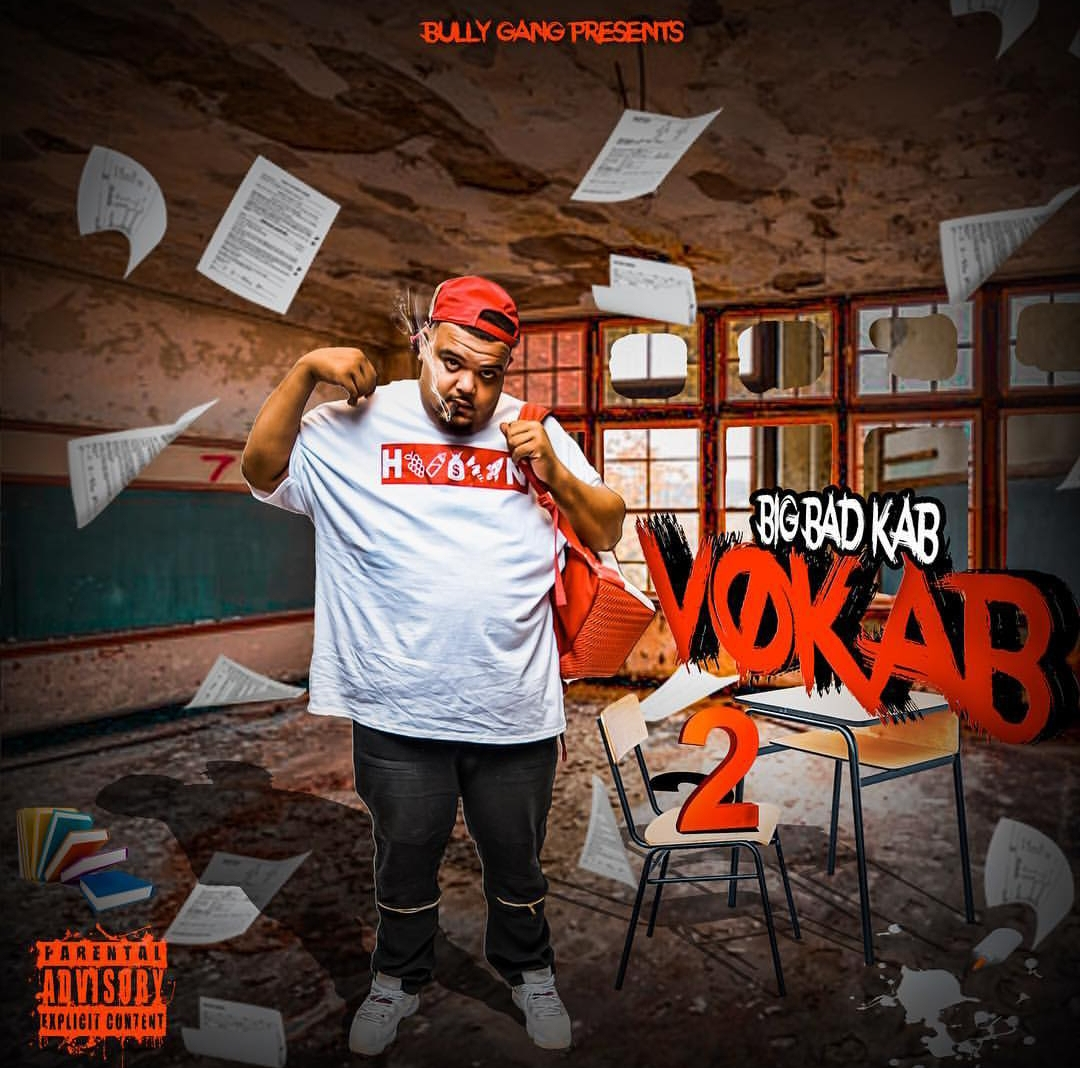 "New Mixtape - New mixtape from the bully, Big Bad Kab, entitled ""Vokab 2"", the sequel to his previous release, ""Vokab"". Click the cover to stream on Spotify, RIGHT NOW!"