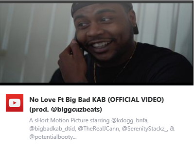 New Video - No Love - Ft. Big Bad KAB (prod. @biggcuzbeats)
