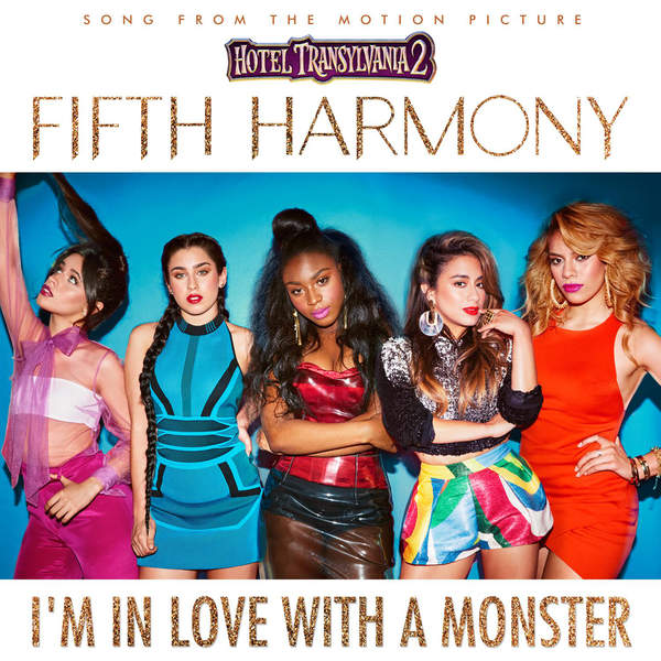 Fifth Harmony I'm In Love With A Monster.jpeg