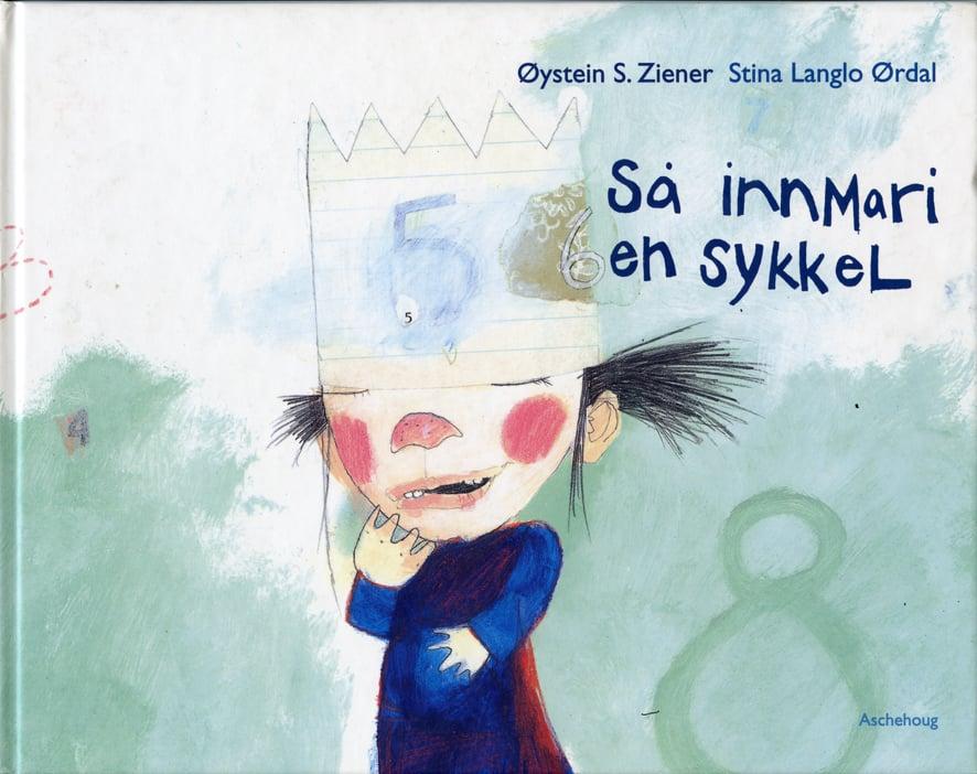 Så innmari en sykkel /Bildebok  Aschehoug 1999  Forf. Øystein S. Ziener