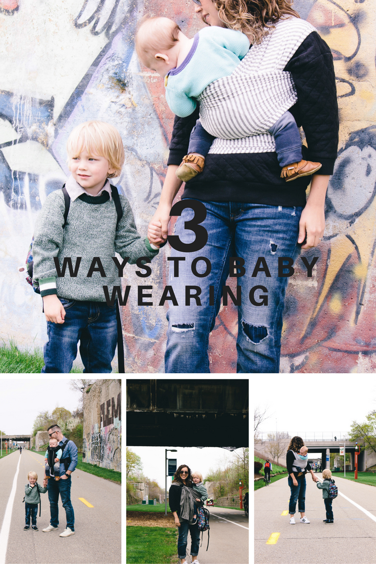 three ways to wear your baby: sling, wrap & carry.