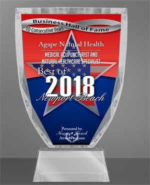 Agape Natural Health is among a very small group of companies that have won the Best of Orange County Award for ten consecutive years. This distinction has qualified Agape Natural Health for the 2018 Newport Beach Business Hall of Fame. To commemorate your inclusion in this elite group an exclusive Hall of Fame Award, available only to Hall of Fame inductees, has been created.