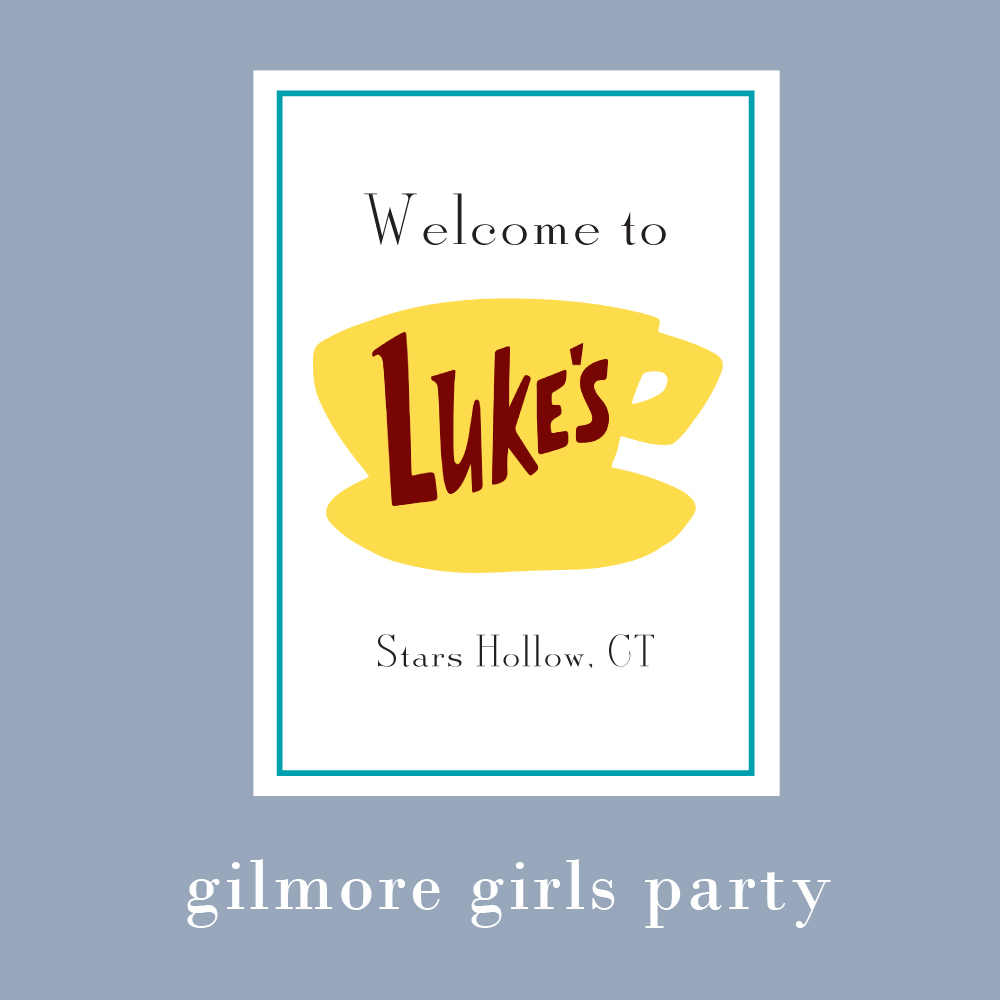 Gilmore Girls Party.jpg