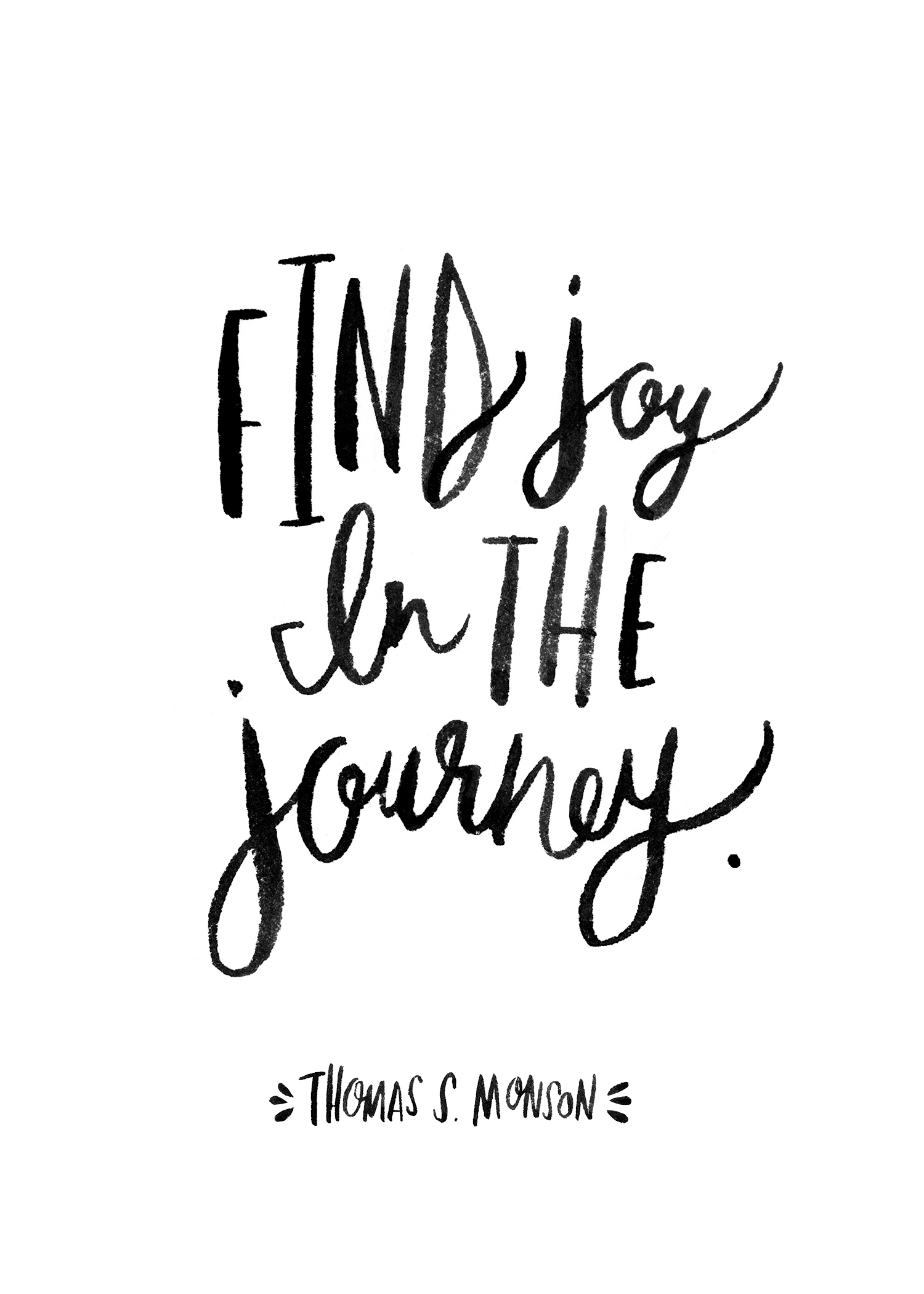 Find Joy in the Journey_5x7_black & white.jpg