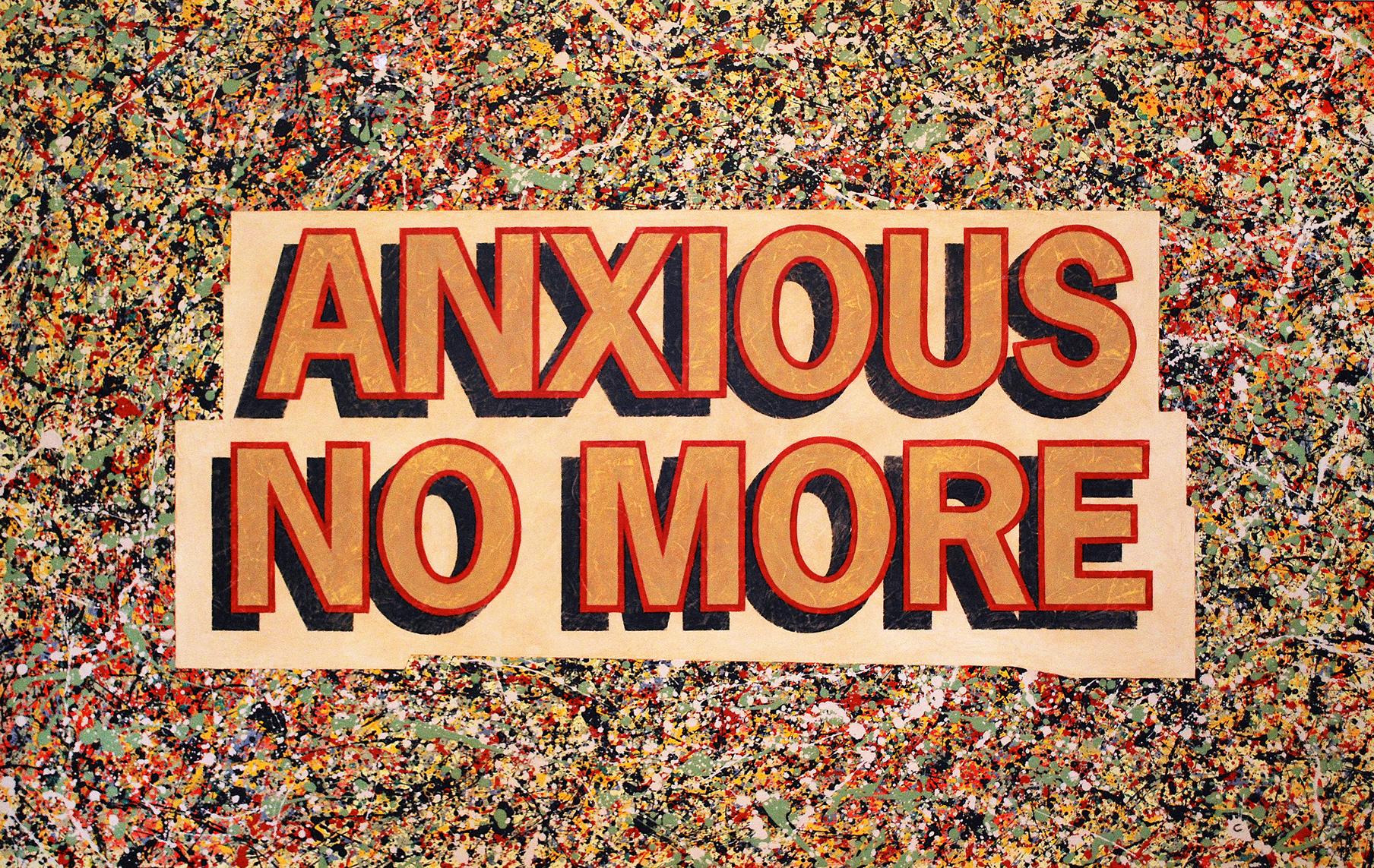 Anxious No More