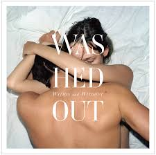 Washed Out, Within and Without (2011)