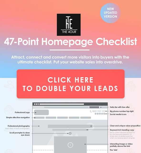 Double your website leads with the 47 point homepage checklist. Save your website now!