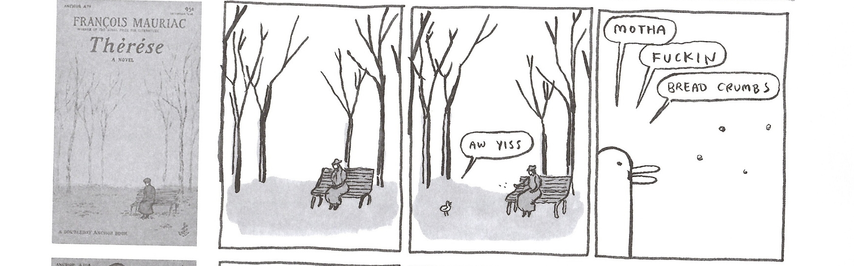 From  Step Aside, Pops by Kate Beaton. She's pretty much the best.