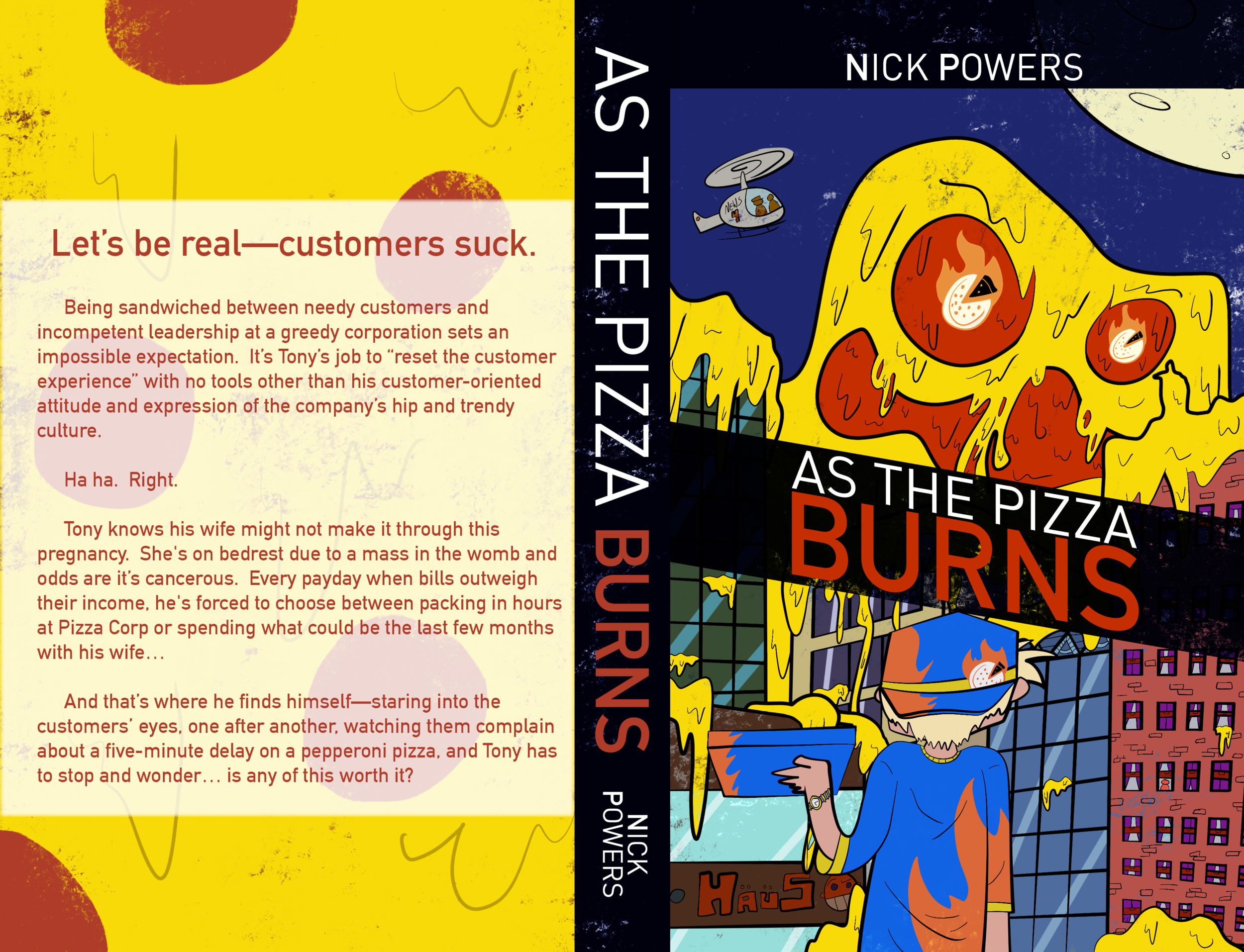 As the Pizza Burns Nicholas Powers