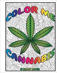 Color Me Cannabis by Chronic Crafter