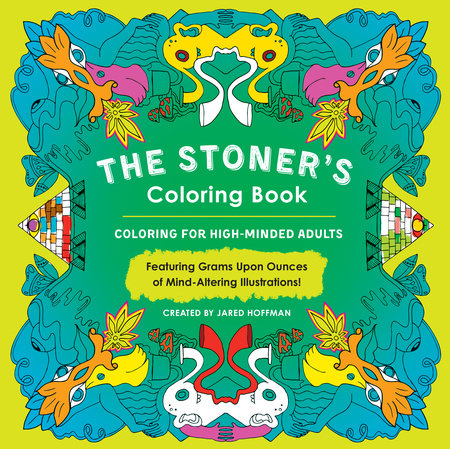 The Stoners Colouring Book by Jared Hoffman