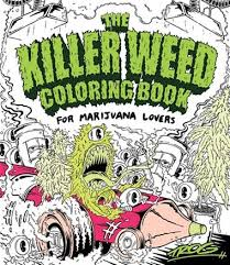 Killer Weed Colouring Book by TROG